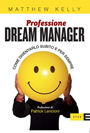 Copertina di: Professione dream manager