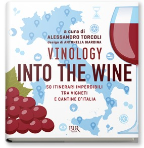 Copertina del Libro: Vinology Into the wine